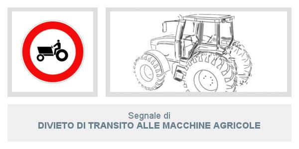 Divieto Di Transito Alle Macchine Agricole
