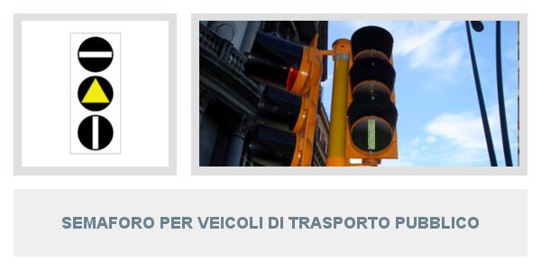 Semaforo per veicoli di trasporto pubblico